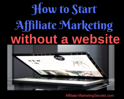 start-affiliate-marketing-without-website