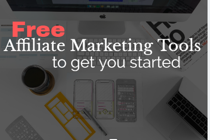 free-affiliate-marketing-tools